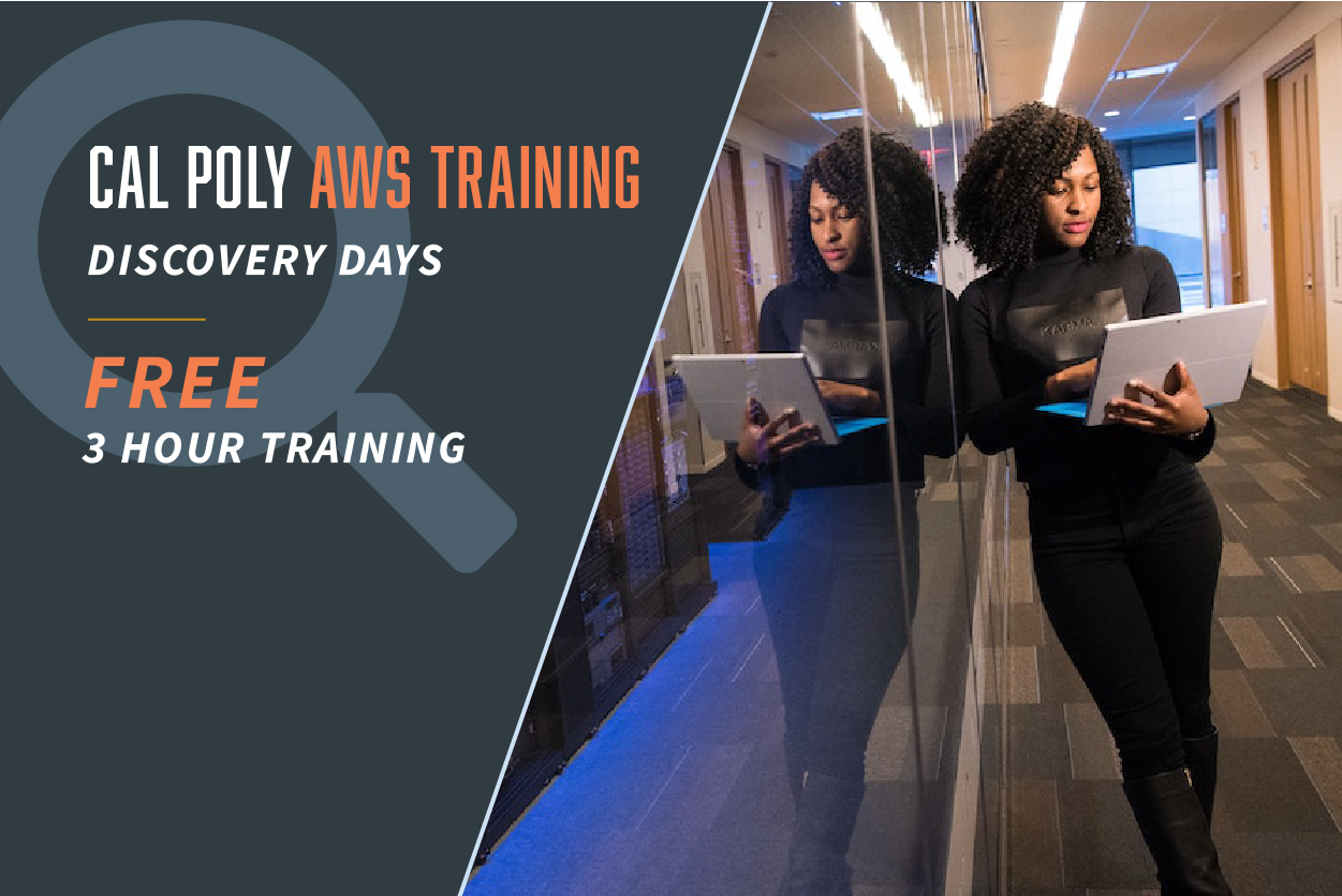 Cal Poly AWS Training Discovery Days - Free 3-Hour Training